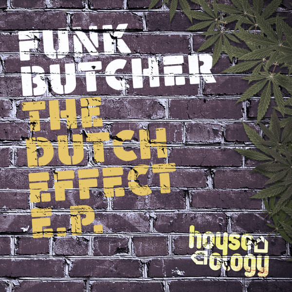 HLY002 | Funk Butcher | The Dutch Effect EP