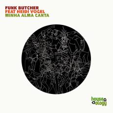 HLY003 | Funk Butcher Feat. Heidi Vogel | Minha Alma Canta