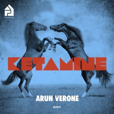 HLY019 | Arun Verone | Ketamine/I Can't Believe