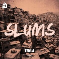 HLY020 | Tekla | The Slums/Let's Work